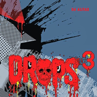 Dj Alyaz presents DROPS vol.3