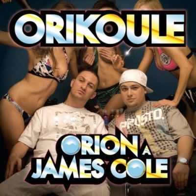 Orion a James Cole - Orikoule (2008)