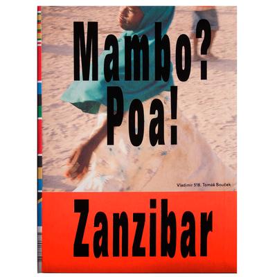 Vladimír 518, Tomáš Souček: Mambo? Poa! Zanzibar