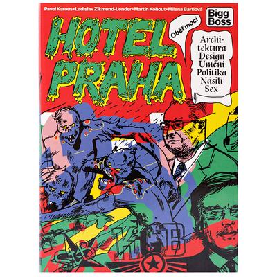 Pavel Karous: Hotel Praha