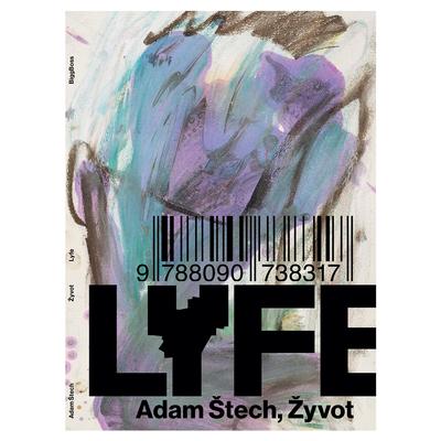 Adam Štech: Žyvot / LYFE