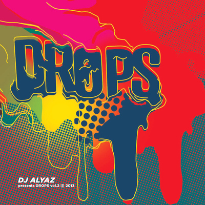 Dj Alyaz presents DROPS vol.2 (2013)
