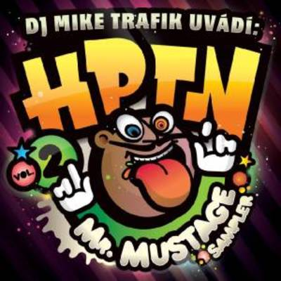 Mike Trafik - HPTN vol 2